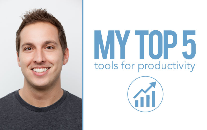 My Top 5 Tools for Productivity