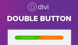 My Divi Double Button Design is Now Available!